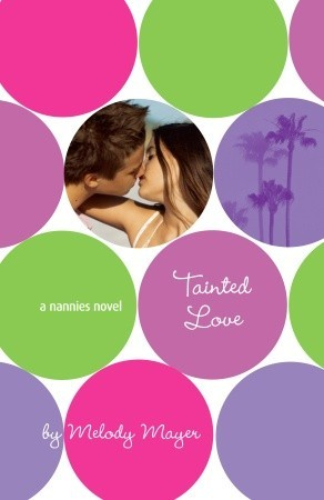 Tainted Love by Melody Mayer