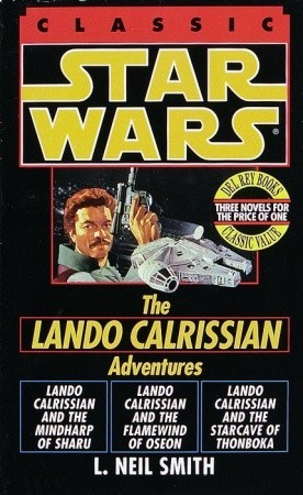 The Adventures of Lando Calrissian by L. Neil Smith