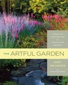 The Artful Garden: Creative Inspiration for Landscape Design