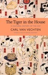 The Tiger in the House by Carl Van Vechten