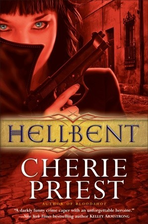 Hellbent by Cherie Priest