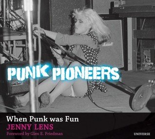 Punk Pioneers by Jenny Lens