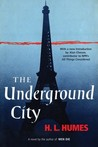 The Underground City: A Novel