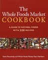 The Whole Foods Market Cookbook by Steven Petusevsky