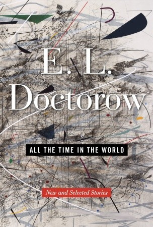 All the Time in the World by E.L. Doctorow