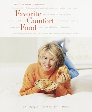 Favorite Comfort Food by Martha Stewart