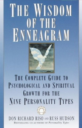 The Wisdom of the Enneagram by Don Richard Riso