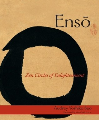 Enso: Zen Circles of Enlightenment