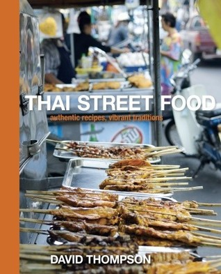 Thai Street Food by David Thompson