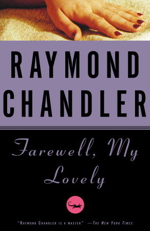 Farewell, My Lovely (Philip Marlowe, #2)