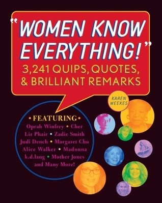 Women Know Everything! by Karen Weekes