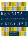 Rewrite Right! : Your Guide to Perfectly Polished Prose: 2nd Edition