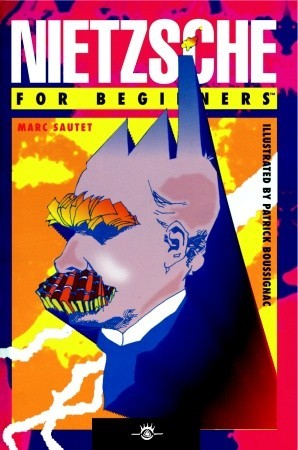 Nietzsche For Beginners by Marc Sautet