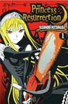 Princess Resurrection, Vol. 01 (Princess Resurrection, #1)