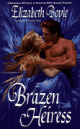 Brazen Heiress by Elizabeth Boyle