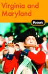 Fodor's Virginia and Maryland (Fodor's Virginia & Maryland)
