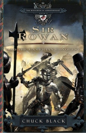 Sir Rowan and the Camerian Conquest (The Knights of Arrethtrae, #6)