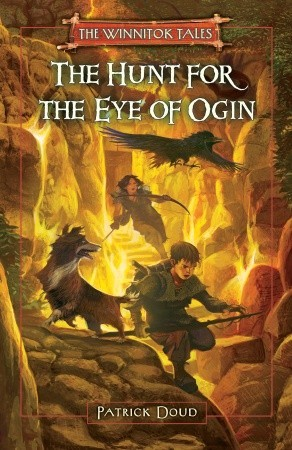 The Hunt for the Eye of Ogin by Patrick Doud