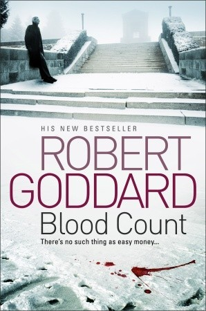 Blood Count by Robert Goddard
