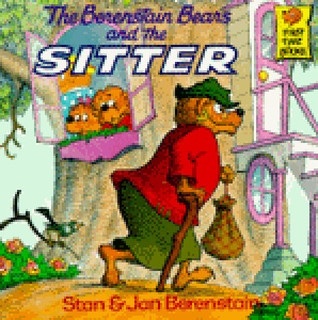 The Berenstain Bears and the Sitter by Stan Berenstain