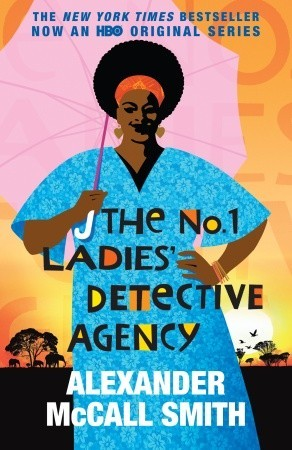 The No. 1 Ladies' Detective Agency (Movie Tie-in Edition) by Alexander McCall Smith