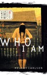 Who I Am (Diary of a Teenage Girl: Caitlin, #3)