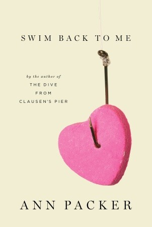 Swim Back to Me by Ann Packer