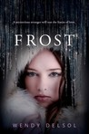 Frost by Wendy Delsol