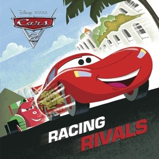 Racing Rivals (Disney/Pixar Cars 2)