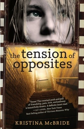The Tension of Opposites by Kristina McBride