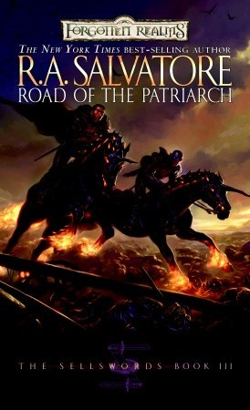 Road of the Patriarch (The Sellswords #3)  - R.A. Salvatore