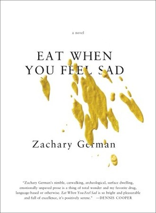 Eat When You Feel Sad by Zachary German