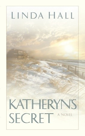Katheryn's Secret by Linda Hall