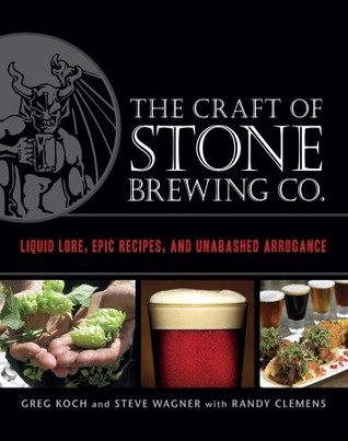 Stone Brewing Co.'s Guide to Craft Beer by Greg Koch
