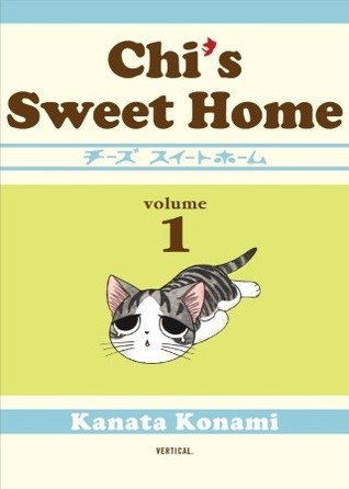Chi's Sweet Home, Volume 1 by Kanata Konami