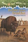Buffalo Before Breakfast (Magic Tree House, #18)