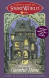 StoryWorld: Tales from the Haunted House: Create-A-Story Kit