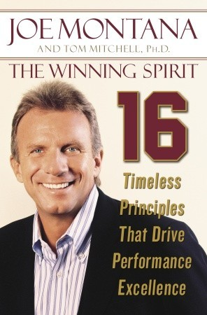 The Winning Spirit by Joe Montana