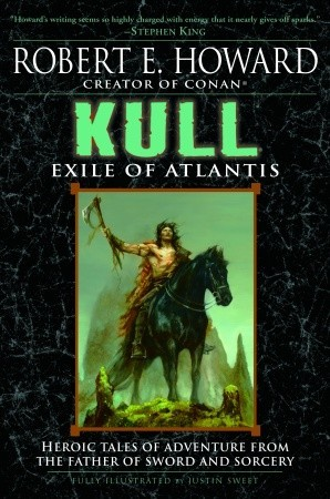 Kull by Robert E. Howard