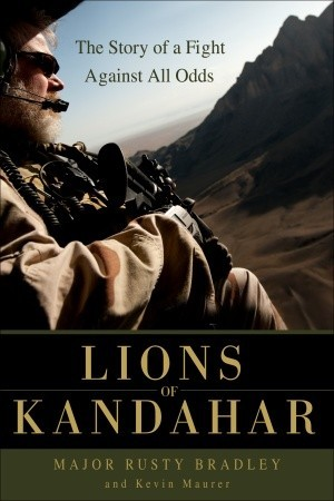 Lions of Kandahar by Rusty Bradley