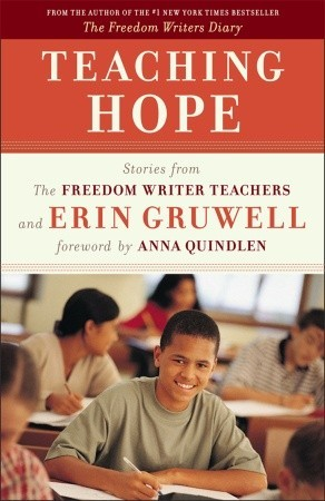 Teaching Hope by Erin Gruwell