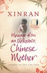 Message from an Unknown Chinese Mother: Stories of Loss and Love