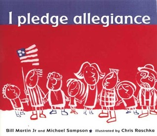 I Pledge Allegiance by Bill Martin Jr.