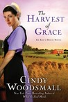 The Harvest of Grace (Ada's House, #3)