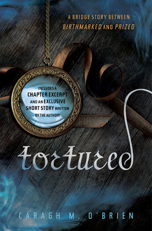 Tortured by Caragh M. O'Brien