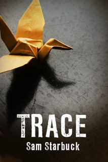 Trace by Sam Starbuck