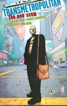 Transmetropolitan, Vol. 4: The New Scum (Transmetropolitan, #4)