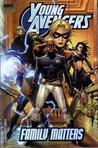 Young Avengers, Vol. 2: Family Matters (Young Avengers, #2)