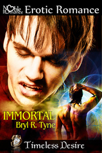 Immortal by Bryl R. Tyne
