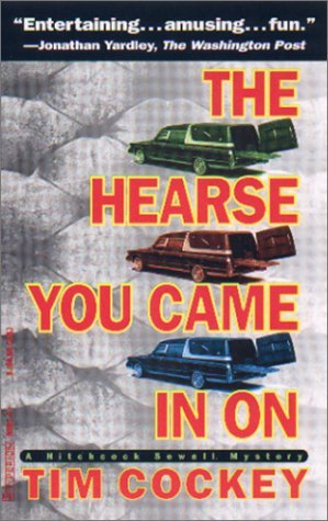 The Hearse You Came in On by Tim Cockey